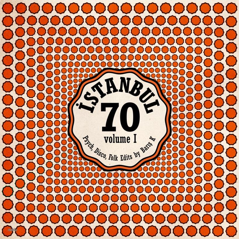 Istanbul 70 - Turkish Psycho-Disco